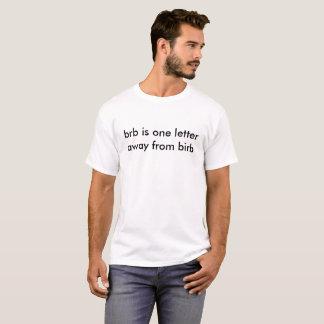 へのbrbまたはbirb tシャツ