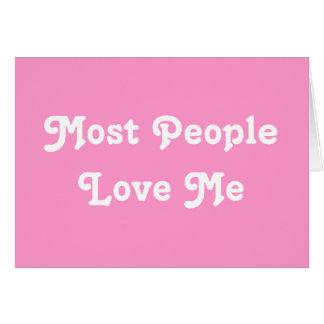 ほとんどの人々は私を愛します。 ピンク カード