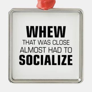 ほとんど社会的ニするなりました メタルオーナメント