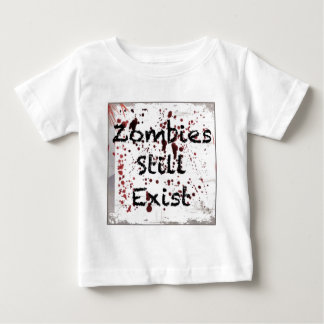 まだ存在しているゾンビ ベビーTシャツ