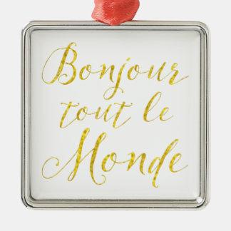 みなさん、こんにちは!  Bonjourのダフ屋ルモンド! メタルオーナメント