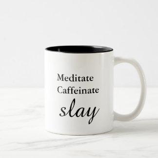 めい想して下さい。 Caffeinate。 殺害して下さい ツートーンマグカップ