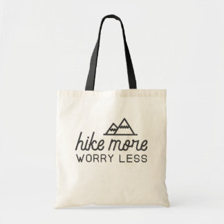 もっとハイキングして下さい、より少ないトートバックを心配して下さい トートバッグ