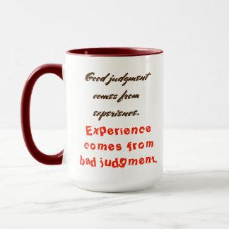 よい判断は経験から…来ます マグカップ