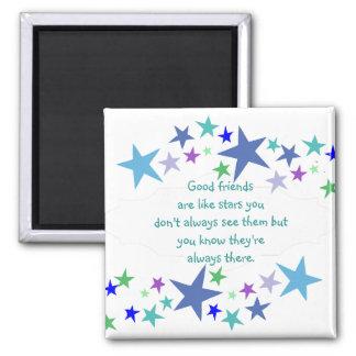 よい友人は星のカスタムな引用文のようです 冷蔵庫マグネット