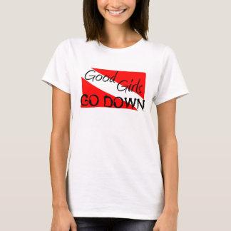 よい女の子はダウン状態になります Tシャツ