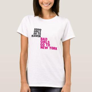 よい女の子は悪い女の子によってがニューヨークに行く天国に行きます Tシャツ