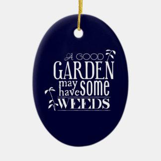 よい庭にある雑草があるかもしれません セラミックオーナメント
