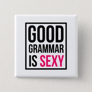 よい文法はセクシーです 5.1CM 正方形バッジ