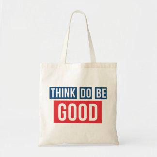 よい考えて下さい、よいして下さい、よいバッグがあって下さい トートバッグ