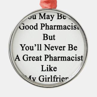 よい薬剤師である決してAではないです メタルオーナメント