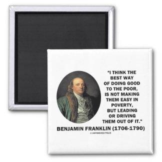 よい貧乏人をするベンジャミン・フランクリンの最も最高のな方法 マグネット