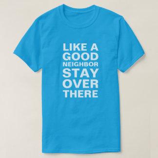 よい隣の滞在のように向こうに Tシャツ