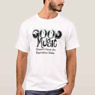 よい音楽は有効期限を過しません Tシャツ