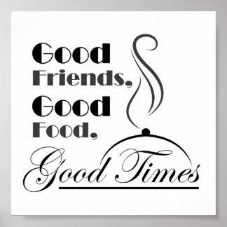 よい食糧、よい友人は、よい時設計します ポスター