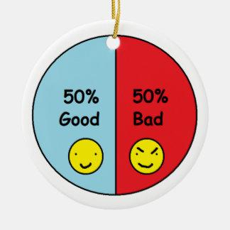 よい50%および50%の悪いパイ・チャート セラミックオーナメント