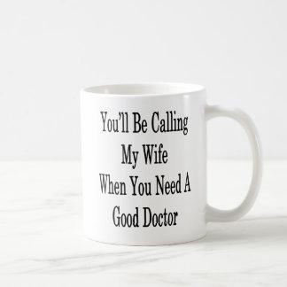 よいDOCを必要とする場合私の妻を電話します コーヒーマグカップ