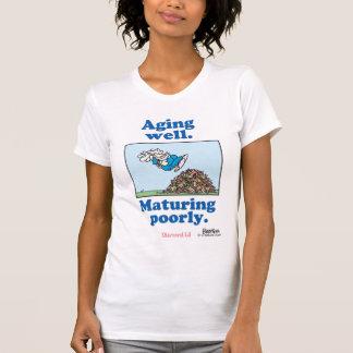 よく老化すること。  不完全に成熟 Tシャツ