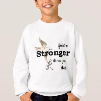 よりあなたは強い考えて下さい スウェットシャツ