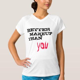 よりよい化粧! Tシャツ