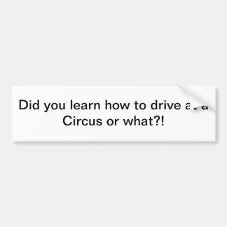 よりよく運転して下さい バンパーステッカー