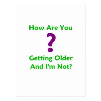 より古くなっているおよびいかにあるか私はありません ポストカード