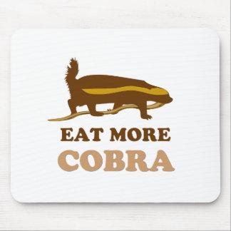 より多くのコブラ-ラーテル--を食べて下さい マウスパッド