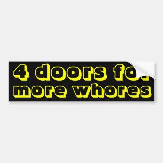 より多くの売春婦のための4つのドア バンパーステッカー