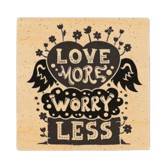 より多くの心配をより少なく愛して下さい ウッドコースター