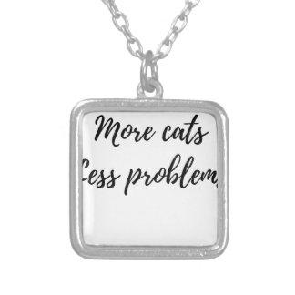 より多くの猫、より少ない問題 シルバープレートネックレス