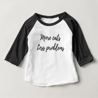 より多くの猫、より少ない問題 ベビーTシャツ