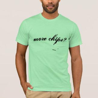 より多くの破片か。 (Taqueria高級な版) Tシャツ