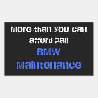 より多くは友達を都合できます! 、BMWの維持 長方形シール