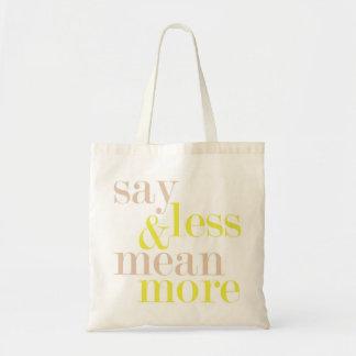 より少しを言い、より多くの声明のトートバックを意味して下さい トートバッグ