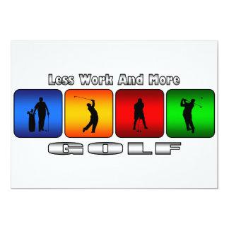 より少ない仕事およびより多くのゴルフ 12.7 X 17.8 インビテーションカード