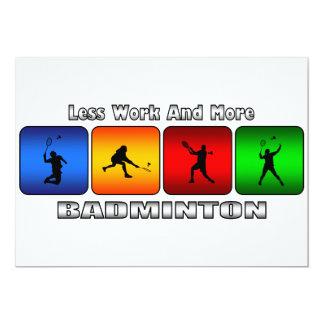より少ない仕事およびより多くのバドミントン 12.7 X 17.8 インビテーションカード
