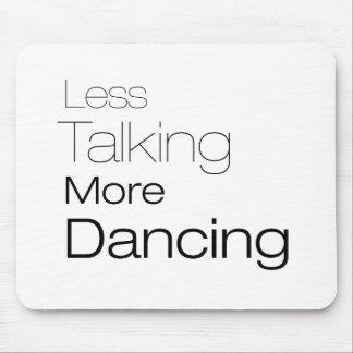 より少なくより多くの踊りを話すこと マウスパッド