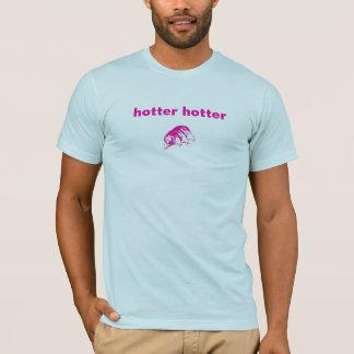 より熱い衣類を震えて下さい Tシャツ