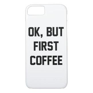 わかりましたしかし最初コーヒー iPhone 8/7ケース