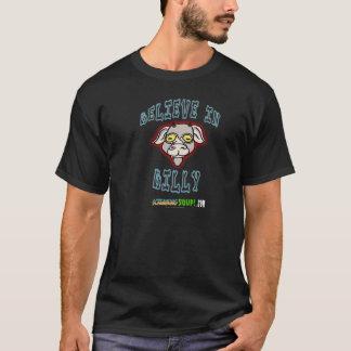 わめくスープ! ビリーのTシャツで信じて下さい Tシャツ