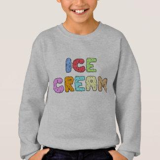 アイスクリームの文字-暗闇 スウェットシャツ