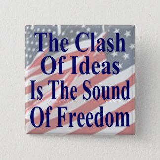 アイディアの衝突は自由の音です 5.1CM 正方形バッジ