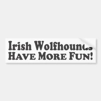 アイリッシュ・ウルフハウンドはより多くの楽しい時を過します! -バンパーステッカー バンパーステッカー