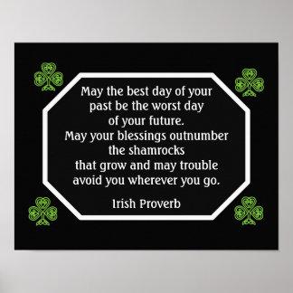 アイルランドの諺-最も最高のな日 -- 芸術のプリント ポスター