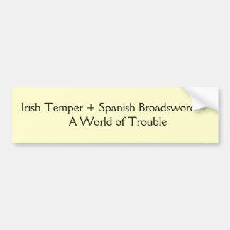 アイルランド人の気性 + スペインのな段平=            … バンパーステッカー