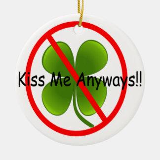 アイルランド語、私にとにかく接吻して下さい セラミックオーナメント