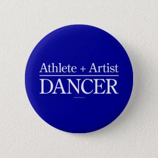 アスリート + 芸術家=ダンサー 5.7CM 丸型バッジ