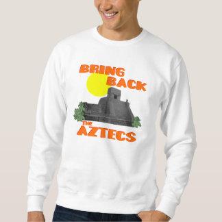 アズテック人を連れ帰って下さい スウェットシャツ