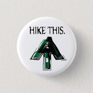 """アパラチア山脈の道""""ハイキングこの""""ボタン 缶バッジ"""