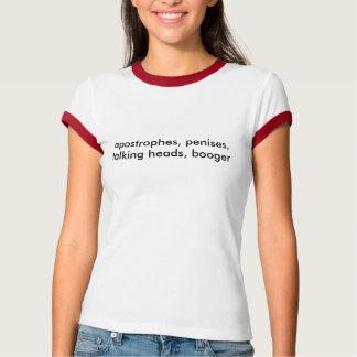 アポストロフィー、陰茎、語り手の顔、booger tシャツ